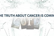 The Truth About Cancer — A New Docu-series